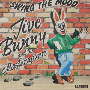 Jive Bunny And The Mastermixers – Swing The Mood (45t) Vinyle