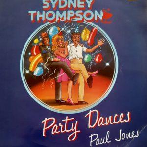 Sydney Thompson - Party Dances [Paul Jones] (33t)