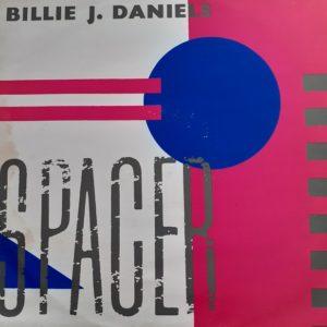 Billie J. Daniels - Spacer (Maxi 45t)