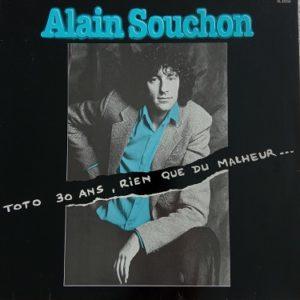 Alain Souchon – Toto 30 Ans, Rien Que Du Malheur… Lp 33t Vinyle