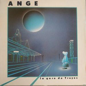 Ange – La Gare De Troyes LP 33T Vinyle