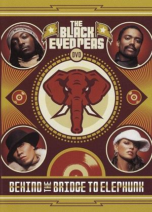 Black Eyed Peas  Behind The Bridge To Elephunk (DVD)