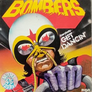 Bombers – (Everybody) Get Dancin' Maxi 45t Vinyle