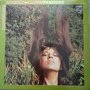 Catherine Ribeiro + Alpes – Passions Lp 33t Vinyle