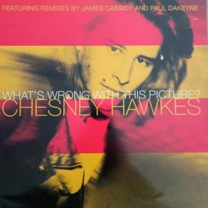Chesney Hawkes – What's Wrong With This Picture Maxi 45T