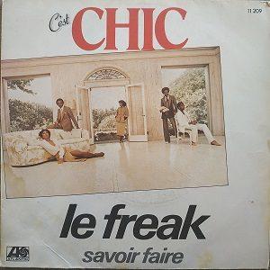 Chic – Le Freak 45T Vinyle