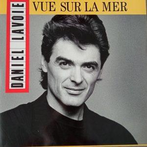 Daniel Lavoie – Vue Sur La Mer Lp 33t Vinyle