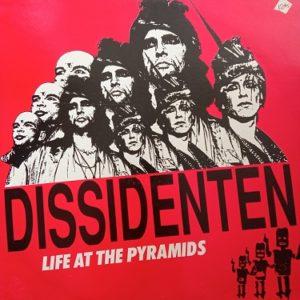 Dissidenten – Life At The Pyramids Lp 33t Vinyle