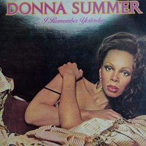Donna Summer – I Remember Yesterday LP 33t Vinyle