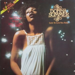 Donna Summer – Love To Love You Baby LP 33t special edition Vinyle