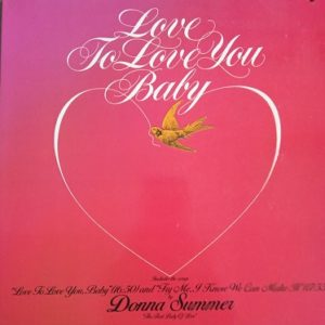 Donna Summer ‎– Love To Love You Baby LP Compil Vinyle