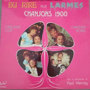 Du Rire Aux Larmes (Chansons 1900) 2x33t vinyle