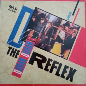 Duran Duran – The Reflex Maxi 45T Vinyle