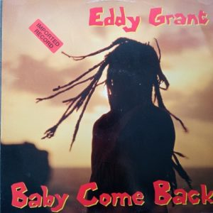 Eddy Grant ‎– Baby Come Back Maxi 45t Vinyle