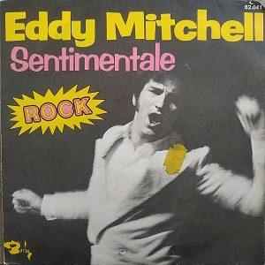 Eddy Mitchell – Sentimentale 45T Vinyle (4€)