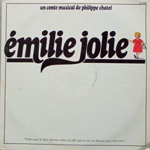 Émilie Jolie (Un Conte Musical De Philippe Chatel) Lp 2x33t Vinyle