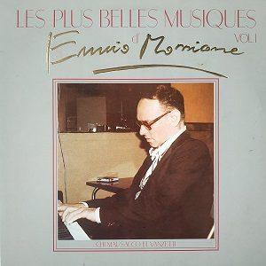 Ennio Morricone – Les Plus Belles Musiques D'Ennio Morricone Vol.1 LP 33T Vinyle