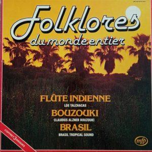 Folklores Du Monde Entier Lp 3x33t Vinyle