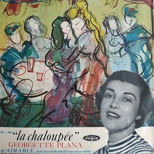 Georgette Plana Avec Aimable, Son Accordéon Et Son Ensemble – La Chaloupée LP 78T Vinyle