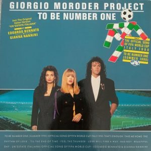 Giorgio Moroder Project – To Be Number One (Summer 1990) Lp 33t Vinyle