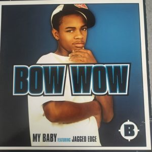 Bow Wow – My Baby (Maxi45t) Vinyle