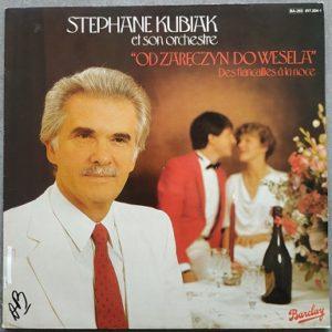 Stéphane Kubiak et son orchestre Od zareczyn do wesela (LP,Album) Vinyle