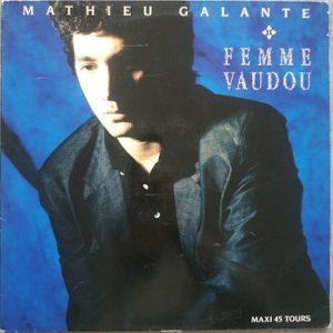 Mathieu Galante – Femme Vaudou (Maxi45t) Vinyle