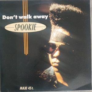 Spookie – Don't Walk Away (Maxi45t) Vinyle