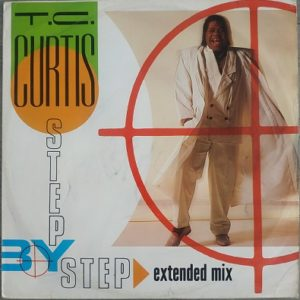 T.C. Curtis – Step By Step (Maxi45t) Vinyle