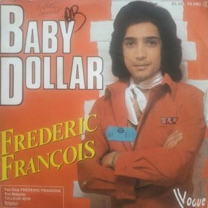 Frédéric François – Baby Dollar (45t) Vinyle