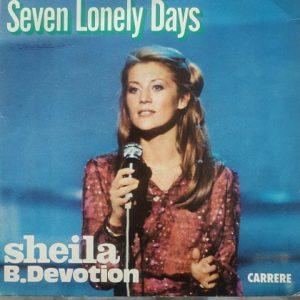 Sheila B. Devotion – Seven Lonely Days (45t) Vinyle