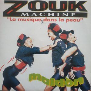 """Zouk Machine – Maldòn """"La Musique Dans La Peau"""" (45t) Vinyle"""