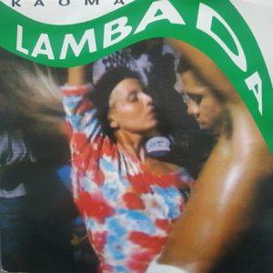 Kaoma – Lambada (45t) Vinyle