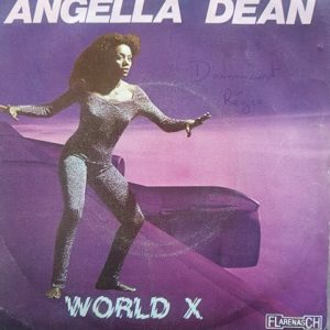 Angella Dean – World X (45t) Vinyle
