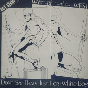Way Of The West – Don't Say That's Just For White Boys (Maxi45t) Vinyle