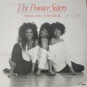 """Pointer Sisters – Friends' Advice """"Don't Take It"""" (Maxi45t) Vinyle"""