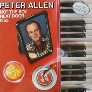 Peter Allen – Not The Boy Next Door / Fade To Black (Maxi45t) Vinyle