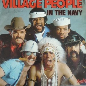 Village People ‎– In The Navy (45T) Vinyle