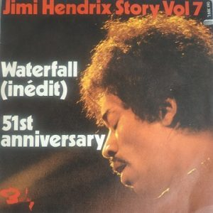 Jimi Hendrix – Waterfall / 51st Anniversary (45t) Vinyle