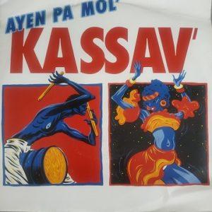 Kassav' – Ayen Pa Mol' (45T) Vinyle