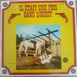 Ennio Morricone – Il Etait Une Fois Dans L' Ouest (33t) Vinyle