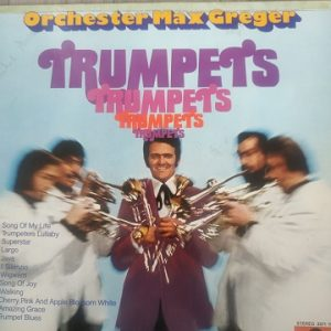 Orchester Max Greger ‎– Trumpets (33t) Vinyle