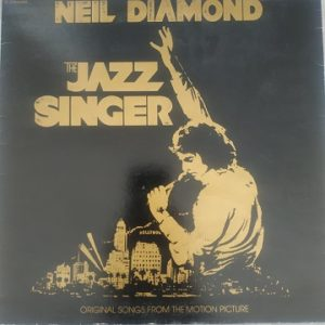 "Neil Diamond ‎– The Jazz Singer ""Original Songs From The Motion Picture"" (33t) Vinyle"