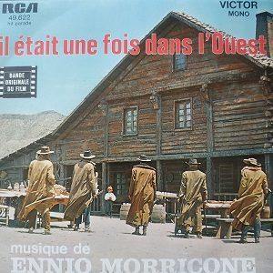 Ennio Morricone – Il Etait Une Fois Dans L'Ouest (45t) Vinyle