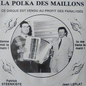 Patrick Steenkiste, Jean Leplat – La Polka Des Maillons (45t) Vinyle