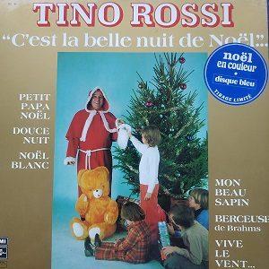 Tino Rossi – C'est La Belle Nuit De Noël... (33t) Vinyle