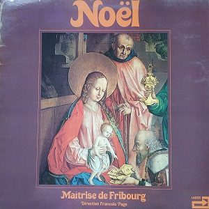 La Maîtrise De Fribourg – Noël (33t) Vinyle
