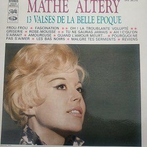Mathé Altéry – 13 Valses De La Belle Epoque (33t) Vinyle