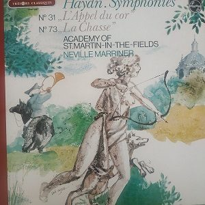 "Haydn Symphonies No. 31 ""L'Appel Du Cor"", No. 73 ""La Chasse"" (33t) Vinyle"