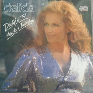 Dalida – Dédié A Toi / Monday Tuesday (33t) Vinyle